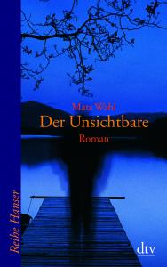"""""""Der Unsichtbare"""" von Mats Wahl"""