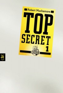 """Top Secret 1: Der Agent"" von Robert Muachamore"