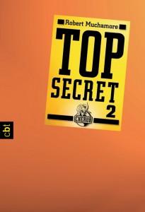 """""""Top Secret 2: Heiße Ware"""" von Robert Muchamore"""