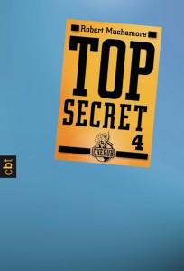 """""""Top Secret 4: Der Auftrag"""" von Robert Muchamore"""