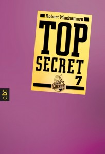 """Top Secret 7: Der Verdacht"" von Robert Muchamore"