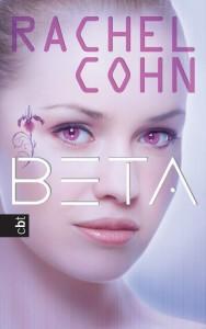 """""""Beta"""" von Rachel Cohn"""