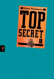 """Top Secret 8: Der Deal"" von Robert Muchamore"