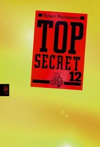 """""""Top Secret 12: Die Entscheidung"""" von Robert Muchamore"""