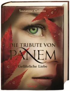 """""""Die Tribute von Panem 2: Gefährliche Liebe"""" von Suzanne Collins"""