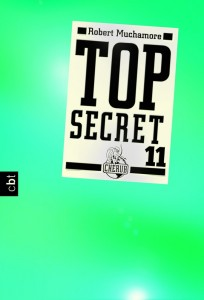 """Top Secret 11: Die Rache"" von Robert Muchamore"