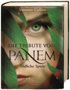 """""""Die Tribute von Panem 1: Tödliche Spiele"""" von Suzanne Collins"""