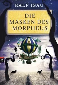 """""""Die Masken des Morpheus"""" von Ralf Isau"""