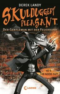 """""""Skulduggery Pleasant: Der Gentleman mit der Feuerhand"""" von Derek Landy"""