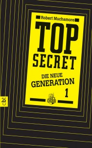 """Top Secret - Die neue Generation: Der Clan"" von Robert Muchamore"