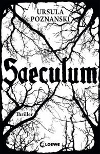 """""""Saeculum"""" von Ursula Poznanski"""