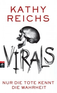 """""""Virals - Nur die Tote kennt die Wahrheit"""" von Kathy Reichs"""