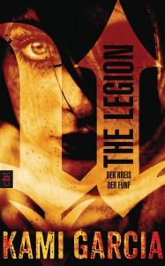 The Legion - der Kreis der Fünf von Kami Garcia